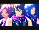 【MMDA3!】 PASSION
