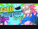 ▶Live Reaction◀ Gal to Kyouryuu Ep02