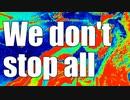 We don't stop all / v flower 鳴花ヒメ・ミコト
