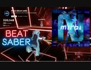 【Beat saber】Mirai (Short edit) -Expart-