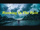 Running In The Rain - Mother Road Project