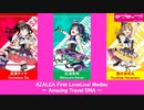 AZALEA First LoveLive! Medley ~ Amazing Travel DNA ~