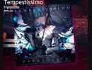 【Arcaea】Tempestissimo 【BYD】
