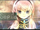 【巡音ルカ】Sepia