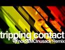 tripping contact(寺noid&MC Inusack Remix)【動画版】