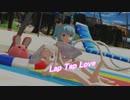 ノエル・アーリーン「Lap Tap Love」【MMD-MV】
