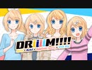 【鏡音リン4人】DRiiiiM!!!!/4-Rin' Melts by アンメルツP