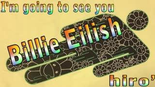 Billie Eilish ( hiro') [ RAP / MV / Short ver. ]
