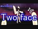 【MMD】【東北きりたん】Two face を歌って踊ってもらった【NEUTRINO】