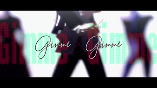 【fate/MMD】Gimme×Gimme【金槍弓】