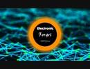 【Electronic】Forget(Original Mix)