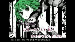 【ニコカラ】Just a game(キー+6)【off vocal】