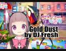 Gold Dust( by DJ Fresh) _JUST DANCE_VIRTUALCAST DANCE!!!