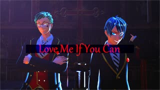 【MMDツイステ】「Love Me If You Can」By.トレイ先輩&デュース(1080p対応)