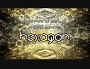 【NNIオリジナル】Hexagon【#夏のハードミニマル祭】