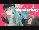 【あう】Mr.wonderboy 歌ってみた