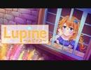 【御伽原江良】Lupine ~ルピナス~【イメージソング】