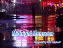 Midnight Monsoon