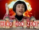 HEAD H○N ZONE(本家再現ver)