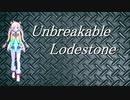 【Rana】Unbreakable Lodestone【オリジナル】