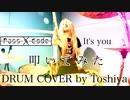 【叩いてみた】It's you / PassCode DRUM COVER