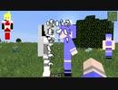 【Minecraft】コマンダーゆかりの村人生活#01
