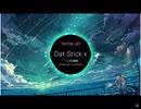Dat Stick X 一人饮酒醉 (Cover By Lambert)
