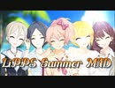 【LiPPS】Die Young【Summer MAD】