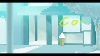 Co- / ごーぶす ft.歌愛ユキ