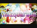 ☆Masquerade☆