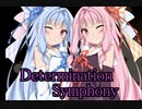 【SynthesizerV】Determination Symphony