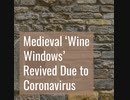 Medieval Wine Windows Revived Due to Coronavirus