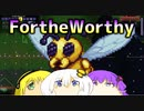 【VOICEROID実況】For the Worthy 6【Terraria】