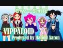【UTAUオリジナル曲】Cry→Smile【VIPPALOID(重音テト、欲音ルコ、健音テイ、波音リツ、櫻歌ミコ)】