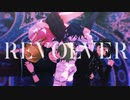 【ダンガンロンパMMD】赤松天海王馬最原で『REVOLVER』【微ネタバレ】