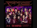 THE RAMPAGE from EXILE TRIBE Νewsingle【FEARS】フル音源