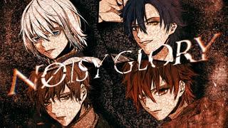 【MV】NØISY GLORY / CleeNoah