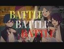 【ヒプノシスマイク】BATTLE BATTLE BATTLE【女vs男で歌ってみた】