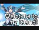 【初音ミク13周年】 Welcome to my island! 【オリジナル】