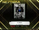 【K-Shoot MANIA】FLOWER【創作譜面】