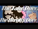 【Synthesizer V】The Take Over, The Breaks Over【琴葉葵】