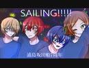【浦島坂田船7周年】SAILING!!!!!【祝ってみた】
