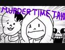Murder Time Trio OST: 002 - Rain of DUST [Phase 1] (My Take) (未完成)