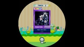 【譜面確認用】 felys -final remix- MASTER 【maimaiでらっくす外部出力】