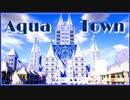 【Minecraft】Aqua Town   Timelapse【マインクラフト】