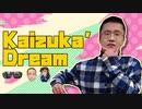 Kaizuka' Dream