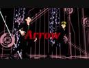 【Vroid 】Arrow踊ってみた【MMD】
