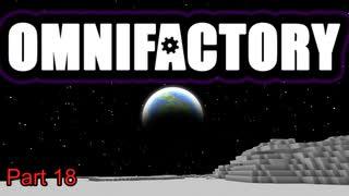 【Minecraft】Omnifactoryゆっくり実況プレイ 18