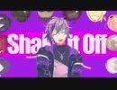 【にじさんじMMD】不破湊中心でShake It Off