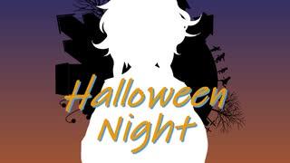 [淋歌] Halloween Night [UTAU オリジナル曲]